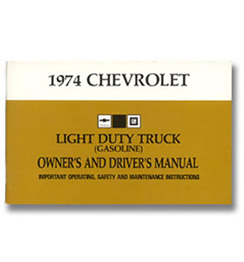 owners manual classic chevy truck parts rh classicparts com 1974 chevrolet truck service manual 1973 Chevy C10