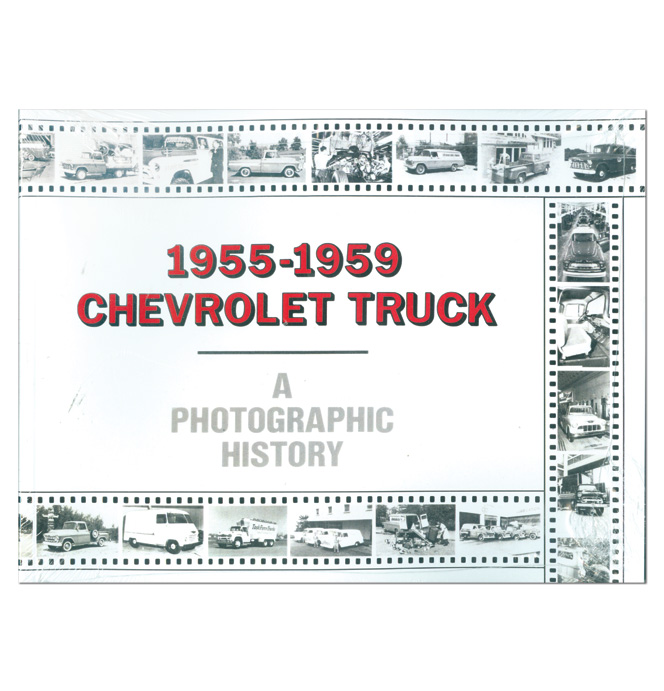 (1955-59) Chevrolet Truck Book - A Photographic History
